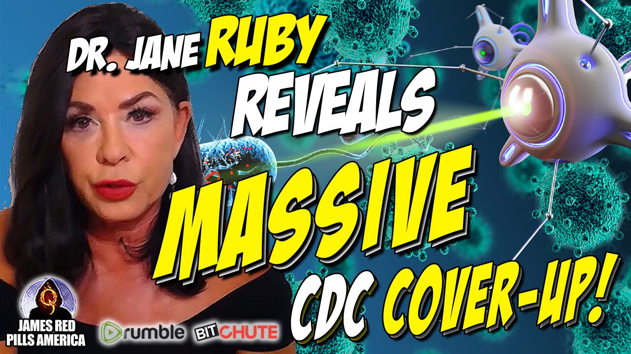 MOAB! Dr Jane Ruby Reveals Massive CDC Cover-Ups: Does The Delta Variant Come From Being Vaccinated?!  'Door-To-Door Jab Squads'?! Huge Number of Kids Dying From Killer Jab! Unbelievable Video!